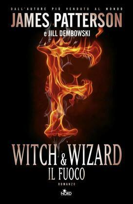 Witch & wizard - Il fuoco