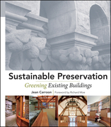 Sustainable Preservation: Greening Existing Buildings