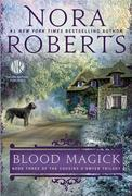 Blood Magick: Book Three of The Cousins O'Dwyer Trilogy