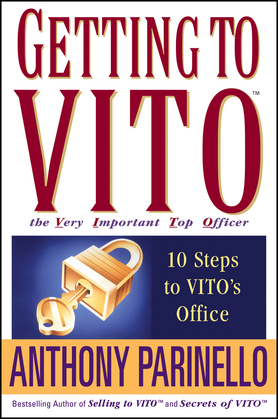Getting to Vito (the Very Important Top Officer): 10 Steps to Vito's Office