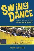Swing Dance: Justice O'Connor and the Michigan Muddle