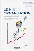 Le mix organisation