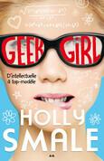 Geek girl - Tome 1