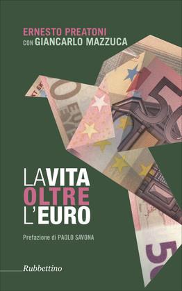 La vita oltre l'Euro