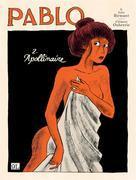 Pablo volume 2. Apollinaire