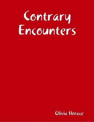 Contrary Encounters