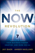 The NOW Revolution: 7 Shifts to Make Your Business Faster, Smarter and More Social