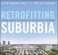 Retrofitting Suburbia, Updated Edition: Urban Design Solutions for Redesigning Suburbs