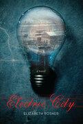Electric City: A Novel