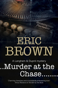 Murder at the Chase: A locked room mystery set in 1950s England