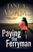 Paying the Ferryman: A Naomi Blake British mystery
