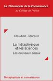 La métaphysique et les sciences