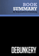 Summary : Debunkery - Ken Fisher with Lara Hoffmans