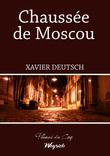 Chaussée de Moscou
