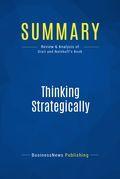 Summary : Thinking Strategically - Avinash Dixit and Barry Nalebuff