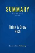Summary : Think & Grow Rich - Napoleon Hill