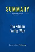 Summary : The Silicon Valley Way - Elton B. Sherwin, Jr.