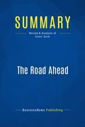 Summary : The Road Ahead - Bill Gates