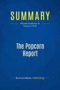 Summary : The Popcorn Report - Faith Popcorn