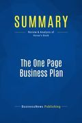 Summary : The One Page Business Plan - Jim Horan