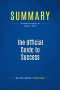Summary : The Official Guide to Success - Tom Hopkins