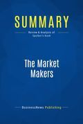 Summary : The Market Makers - Daniel F. Spulber