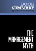 Summary : The Management Myth - Matthew Stewart