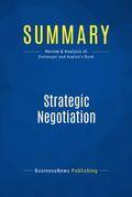Summary : Strategic Negotiation - Brian Dietmeyer And Rob Kaplan