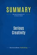 Summary : Serious Creativity - Edward De Bono