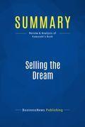 Summary : Selling the Dream - Guy Kawasaki