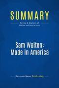 Summary : Sam Walton : Made In America - Sam Walton With Richard Huey