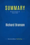Summary : Richard Branson - Mick Brown