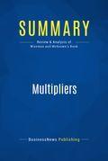 Summary : Multipliers - Liz Wiseman With Greg Mckeown
