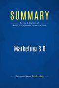 Summary : Marketing 3.0 - Philip Kotler, Hermawan Kartajaya and Iwan Setiawan