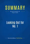 Summary : Looking Out for No. 1 - Robert J. Ringer