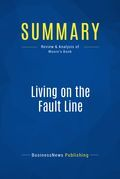 Summary : Living on the Fault Line - Geoffrey Moore
