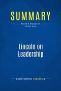 Summary : Lincoln on Leadership - Donald T. Phillips