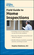 Graphic Standards Field Guide to Home Inspections