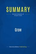 Summary : Grow - Jim Stengel
