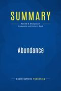 Summary : Abundance - Peter H. Diamandis and Steven Kotler