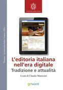 L'editoria italiana nell'era digitale - Tradizione e attualità