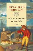 Let Sleeping Dogs Lie: A Novel
