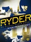 Ryder: An Ayesha Ryder Novel