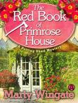 The Red Book of Primrose House: A Potting Shed Mystery