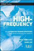 The High Frequency Game Changer: How Automated Trading Strategies Have Revolutionized the Markets