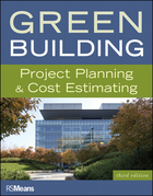Green Building: Project Planning and Cost Estimating