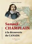 Samuel Champlain à la découverte du Canada