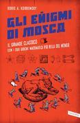 Gli enigmi di Mosca