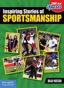 Inspiring Stories of Sportsmanship