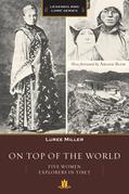 On Top of the World: Five Women Explorers in Tibet
